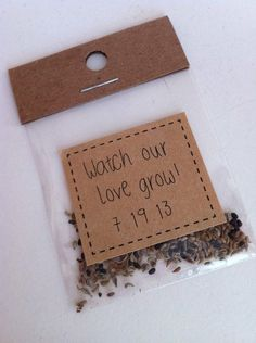 Cute wedding favor idea: Watch our love grow flower seeds.