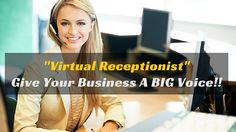 Virtual Receptionist- Give Your Business A Big Voice Virtual Receptionist, Virtual Assistant Jobs, Online Marketing, The Voice, Big, Business, Store, Business Illustration