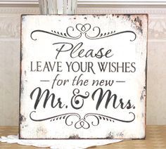 Wedding sign Please leave your wishes with the new Mr Mrs