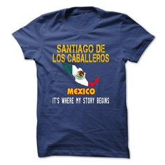 (Tshirt Awesome Discount) SANTIAGO DE LOS CABALLEROS Its where my story begins Coupon 5% Hoodies, Funny Tee Shirts