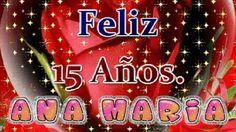 Hoy es un día muy especial, hoy cumples un año mas y con el llegan nuevas oportunidades para que se cumplan tus deseos y para disfrutar de nuevas experiencias, feliz 15 años Ana María.