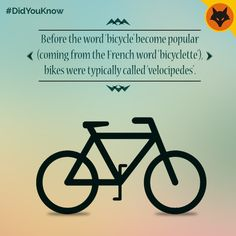 A velocipede is a any human-powered land vehicle. The most common one today is, a bicycle. #KnowYourBike #DidYouKnow
