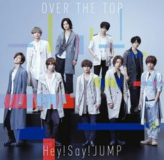Hey!Say!JUMP-Over The Top live