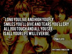 Long you live