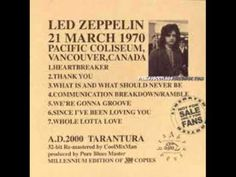 Led Zeppelin Live in Vancouver 1970. Amazing sound quality for the year.