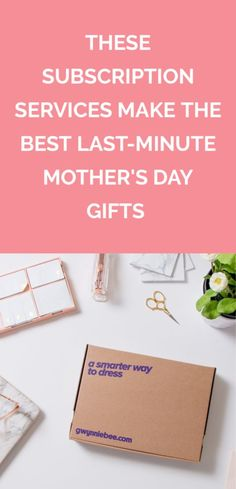 These Subscription Services Make the Best Last-Minute Mother's Day Gifts | There's still time to give her a gift that keeps on giving all year long.
