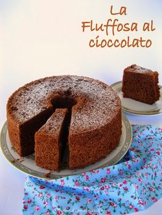 Profumo di cannella e cioccolato: Una nuvola di cioccolato ovvero la fluffosissima al cioccolato