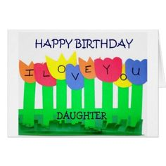 Celebrate someone's day of birth with Daughters birthday cards & greeting cards from Zazzle! Perfect for friends & family to wish them a happy birthday on their special day. Diy Birthday Cards For Mom, Daughter Birthday Cards, Homemade Birthday Cards, Mother Birthday Gifts, Birthday Crafts, Card Birthday, Bday Cards, Birthday Ideas, Mother's Day Gift Baskets