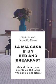 Partiamo da qui. La mia casa è davvero un bed and breakfast. Questo però è il primo post del mio nuovo progetto di #hospitalitymentor Un post nel quale ti parlo di casa, di motivazione e di eticità. Un post scritto pensando a te che sei gestore e a te che sogni di diventarlo #accoglienza #ascolto #turismo