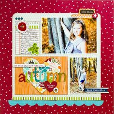 #papercraft #scrapbook #layout. Bella Blvd. Hello Autumn collection. Layout by DT member Kaye Rogers