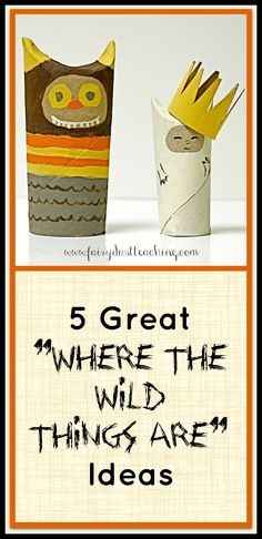 5 Great Where the Wild Things Are Ideas!