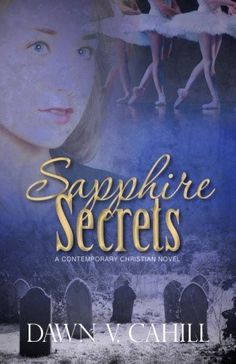 Meet Dawn Cahill, Author of 'Sapphire Secrets' + a Giveaway