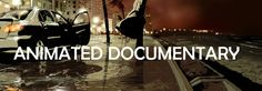 The genre of Animated Documentaries