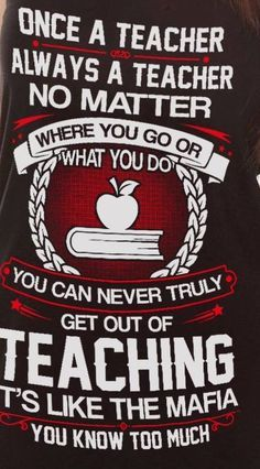 Teaching is like the mafia