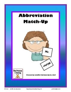 This file includes 33 pairs of abbreviations and matching words to reinforce how abbreviations are written.  Great for centers and workstations whe...