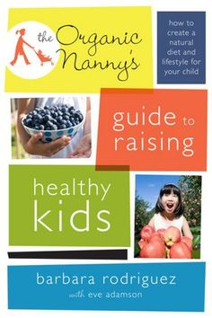 We are giving away copies of this book.    As a nanny, Rodriguez has seen some disturbing trends—toxic foods, childhood obesity, insomnia, and a lack of communication between parents and children. Her advice? Nutritious food and natural remedies to resolve chronic health and behavior issues. The Organic Nanny's Guide to Raising Healthy Kids will help parents put their children on a more natural track and give them a childhood to remember.