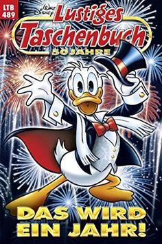 Disney Lustiges Taschenbuch Nr. 489: Das wird ein Jahr!