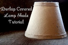 28 MAR Burlap Covered Lamp Shade Tutorial I'm definitely in full-on nesting mode now and have been tackling all sorts of home improvement p. Cover Lampshade, Burlap Lampshade, Lamp Cover, Lampshade Decor, Bistro Chalk Marker, Chalk Markers, Diy Projects To Try, Crafts To Make, Diy Crafts