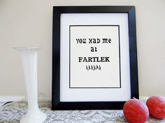 Wall Print for a Runner. You Had Me At Fartlek. by 4LEEfClover
