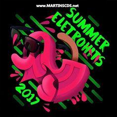 Baixar cd Summer Eletrohits – (2017), Baixar cd Summer Eletrohits, cd Summer Eletrohits – (2017), cd Summer Eletrohits
