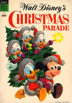 Donald and Mickey procure a Christmas tree on this 1954 offering from Dell, as three enthusiastic ducklings come along for the ride.    Walt Disney's Christmas Parade No. 6, 1954.