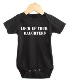 Baby Boy Onesie, Infant Boy Clothing, Lock Up Your Daughters, As Seen on the Style Network, Baby Boy Onesie, Onesie for Infant Boy on Etsy, $14.99