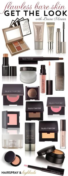 GET THE LOOK: Flawless Bare Skin with Laura Mercier products!