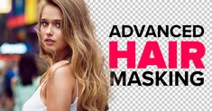 In this Photoshop tutorial, you will learn how to mask hair from complicated backgrounds.