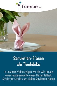 Napkins Bunny as a table decoration. With our Video, you can fold an Easter Bunny out of napkins - perfect for Easter brunch! Table Origami, Diy And Crafts, Crafts For Kids, Napkin Folding, Wedding Napkins, Easter Brunch, Decorating Small Spaces, Decoration Table, Paper Napkins