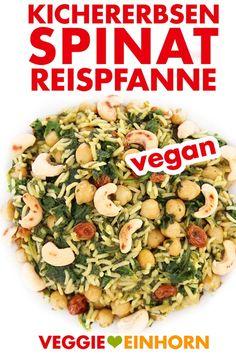 Kichererbsen-Spinat-Reispfanne   Gesundes veganes Rezept   Vegane Gemüsepfanne mit Spinat, Kichererbsen, Reis und Cashewkernen   Vegane Hauptmahlzeit (Mittagessen oder Abendessen)   Leckeres Rezept mit Video #VeggieEinhorn via Einfache vegane Rezepte   Veggie Einhorn