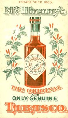 Tabasco, the Lord's greatest hot sauce.
