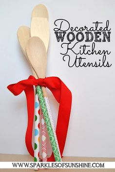 Forget boring spoons, make a statement with this easy gift idea - decorate wooden kitchen utensils. Find out how to make them at Sparkles of Sunshine.