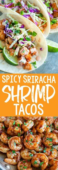 These Spicy Sriracha Shrimp Tacos are fast, flavorful, and topped with a zesty Cilantro Lime Slaw that will rock your socks! These healthy shrimp tacos are the best! healthy Spicy Sriracha Shrimp Tacos with Cilantro Lime Slaw - Peas And Crayons Healthy Shrimp Tacos, Shrimp Taco Recipes, Spicy Recipes, Fish Recipes, Mexican Food Recipes, Vegetarian Recipes, Cooking Recipes, Healthy Recipes, Best Spicy Shrimp Recipe