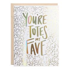 Totes My Fave gold rainbow hologram foil greeting card Online Invitations, Invites, Wedding Invitation, Stamp Printing, Envelope Design, Hologram, Holographic, Gold Paper, Paper Envelopes