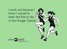 This is now my incentive to work out, because it's so true.