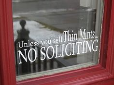 No soliciting UNLESS...