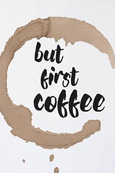 Instant download: but first Coffee printable quote. ***Get free prints, Promo codes for digital prints available in the shop Announcement.***