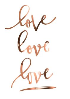 COPPER FOIL love love love romantic print by PeppaPennyPrints wallpaper Quotes Print // Copper Foil poster // Love trio // romantic gift // Bedroom wall art // Wedding sign // Script font print // LOVE rose Rose Gold Wallpaper, Love Wallpaper, Wallpaper Quotes, Wallpaper Backgrounds, Wallpaper Wedding, Iphone Wallpaper Inspirational, Copper Wallpaper, Trendy Wallpaper, Roses Quotes