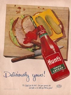 """Vintage 1955 Hunt's Tomato Catsup Print Ad - """"Deliciously Yours!"""" - Vintage Print Advertisement Frameable by AnEarnestOffering Retro Ads, Vintage Advertisements, Vintage Ads, Vintage Prints, Vintage Food, Retro Food, 1950s Food, Vintage Market, Vintage Kitchen"""