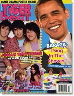 In honor of its founder, the recently deceased Charles Laufer, here's a cover gallery of Tiger Beat magazine. From the Righteous Brothers to the Jonas Brothers, Tiger Beat has been providing teenage girls with collage fodder since Fake Magazine Covers, Obama Poster, Tiger Beat, My Philosophy, The Brethren, Jonas Brothers, New Politics, Humor, Young People