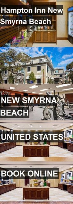 Hotel Hampton Inn New Smyrna Beach In United States For More