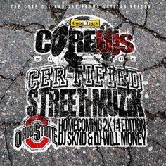 Certified Street Muzik Ohio State Homecoming 2K14 - DJ Will Money, DJ Skno