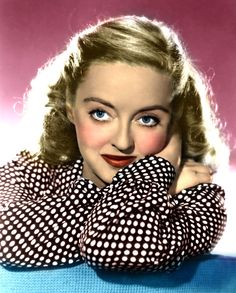 Bette Davis - loved her acting skills and her unforgettable looks.