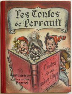 Contes de Perrault - Contes de ma mère l'oye - Illustrés par Germaine Bouret