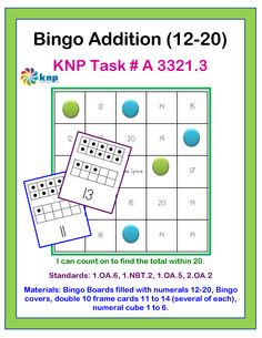 """Bingo Addition (12-20)"" - Count on to find the total within 20. Supports learning Common Core Standards: 1.OA.6, 1.NBT.2, 1.OA.5, 2.OA.2 [KNP Task # A 3321.3]"