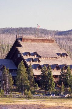 Old Faithful Inn, the world's oldest log hotel!
