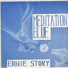 Ernie Story - Meditation Blue: buy LP at Discogs Lost Without You, Lp, The Dreamers, Meditation, Movie Posters, Collection, Film Poster, Billboard, Film Posters