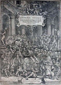 Anatomy Lesson On Title Page Of De Humani Corporis Fabrica Libri Septem (On The Fabric Of The Human Body In Seven Books) By Andreas Vesalius, Published Basel, This Image After A Century Reproduction. Poster Print x Andreas Vesalius, Trait D Union, Title Page, Medical History, Human Anatomy, Michelangelo, Human Body, Renaissance, Illustration