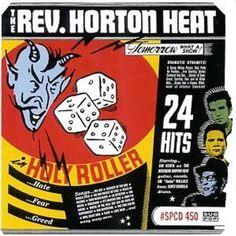 Holy Roller: Reverend Horton Heat
