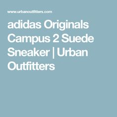 adidas Originals Campus 2 Suede Sneaker | Urban Outfitters